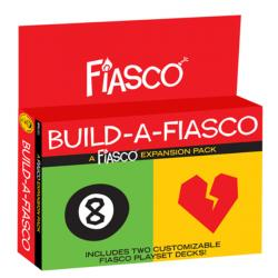 Fiasco (Revised) RPG - Build a Fiasco Expansion Pack