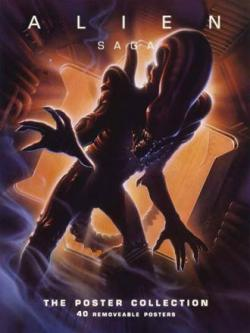 Alien Saga: The Poster Collection