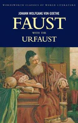 Faust: A Tragedy In Two Parts & The Urfaust