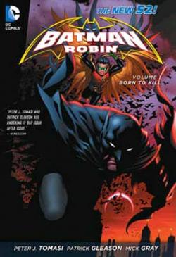 Batman And Robin Vol 1: Born to Kill