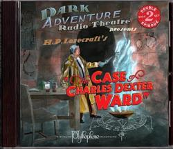 The Case of Charles Dexter Ward - audio drama 2CD