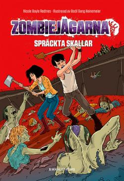 Zombiejägarna - Spräckta skallar