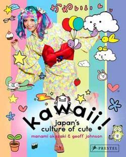 Kawaii: Japan's Culture of Cute