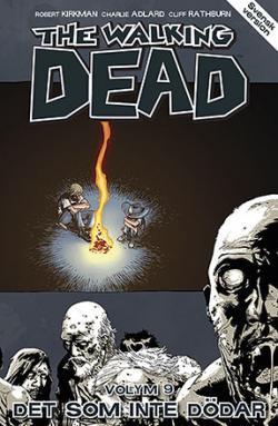 The Walking Dead vol 9: Det som inte dödar