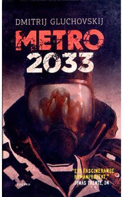 Metro 2033: Den sista tillflykten