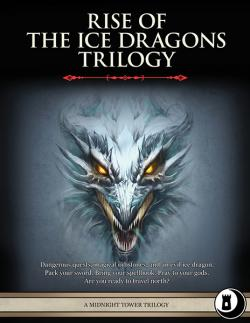 The Rise of the Ice Dragons Trilogy