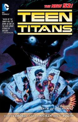 Teen Titans Vol 3: Death of the Family