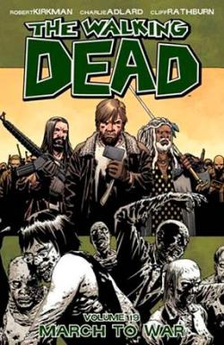 The Walking Dead Vol 19: March to War