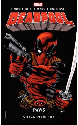 Deadpool: Paws (Marvel Novels)