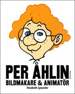 Per Åhlin - bildmakare & animatör