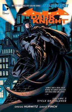 Batman The Dark Knight Vol 2: Cycle of Violence