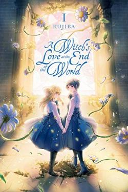 A Witch's Love at the End of the World Vol 1