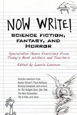 Now Write! Science Fiction, Fantasy and Horror