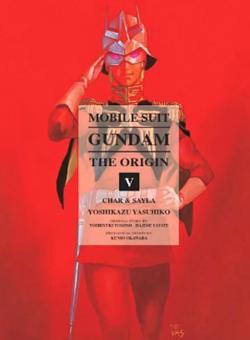 Mobile Suit Gundam Origin Vol 5: Char & Sayla
