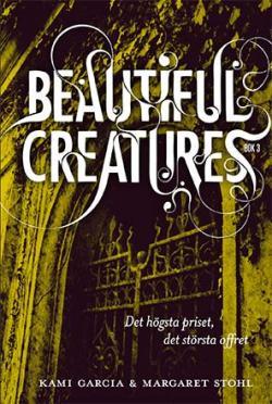 Beautiful Creatures - Det högsta priset, det största offret