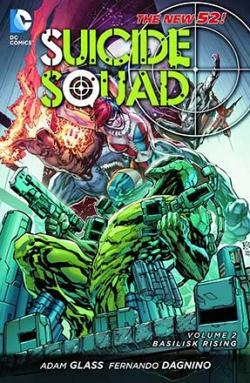 Suicide Squad Vol 2: Basilisk Rising