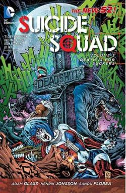 Suicide Squad Vol 3: Death is for Suckers