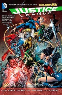Justice League Vol 3: Throne of Atlantis