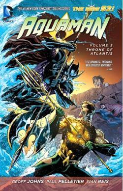 Aquaman Vol 3: Throne of Atlantis