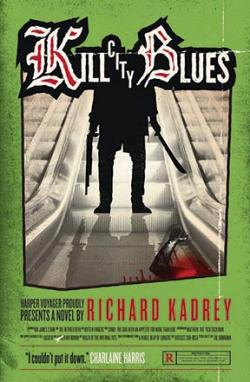Kill City Blues