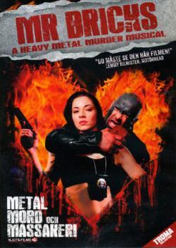 Mr Bricks, A Heavy Metal Murder Musical
