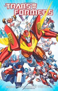 Transformers: More Than Meets the Eye Vol 1