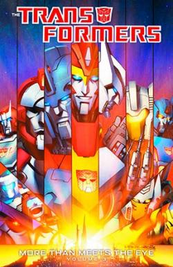 Transformers: More Than Meets the Eye Vol 3