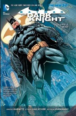 Batman The Dark Knight Vol 3: Mad