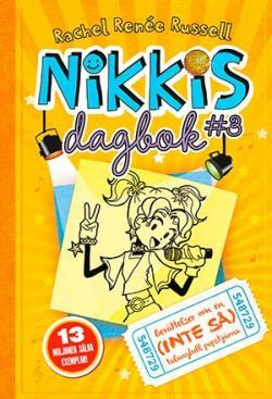 Nikkis dagbok 3: Berättelser om en (inte så) talangfull popstjärna