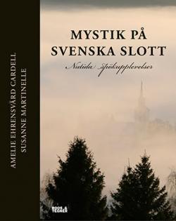 Mystik på svenska slott