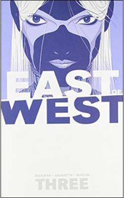 East of West Vol 3: There Is No Us