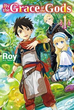 By the Grace of the Gods Light Novel 1