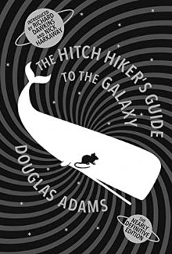 The Hitchhiker's Guide to the Galaxy: The Nearly Definitive Edition