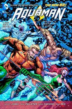 Aquaman Vol 4: Death of a King