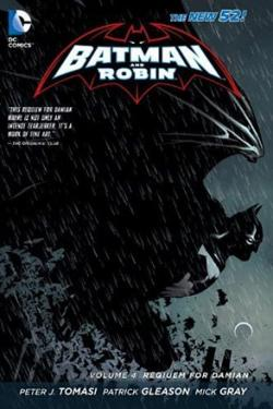 Batman And Robin Vol 4: Requiem for Damian