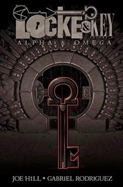 Locke & Key Vol 6: Alpha & Omega