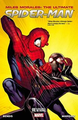 Miles Morales: The Ultimate Spider-Man Vol 1: Revival