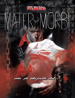 Dylan Dog: Mater Morbi: Och så började det...