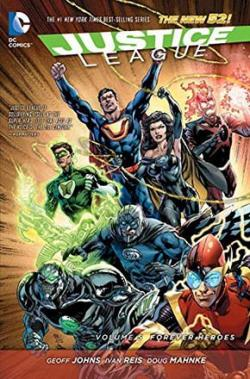 Justice League Vol 5: Forever Heroes