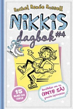 Nikkis dagbok 4: berättelser om en (inte så) graciös skridsko...