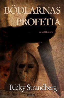Bödlarnas profetia - en spökhistoria
