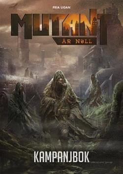 Mutant År Noll Kampanjbok