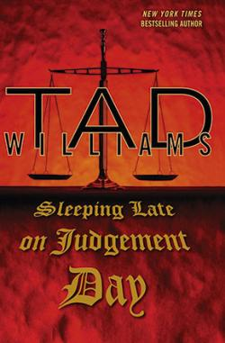 Sleeping Late on Judgment Day