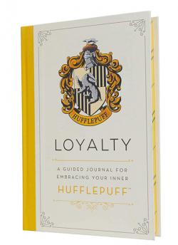 Loyalty: A Guided Journal for Embracing Your Inner Hufflepuff
