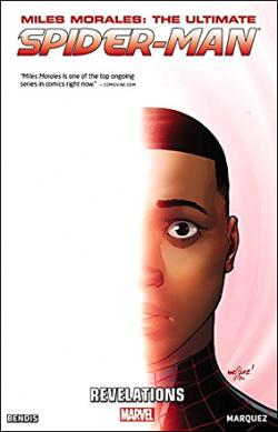 Miles Morales: The Ultimate Spider-Man Vol 2: Revelations