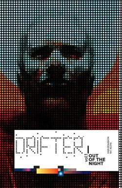 Drifter Vol 1: Out of the Night