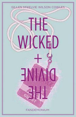 The Wicked & The Divine Vol 2: Fandemonium