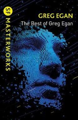The Best of Greg Egan