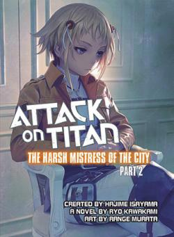 Attack on Titan: Harsh Mistress of the City, Part 2