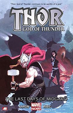 Thor: God of Thunder Vol 4: The Last Days of Midgard
